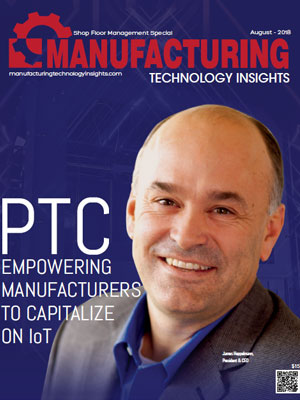 PTC: Empowering Manufacturers to Capitalize on IoT